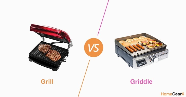 Grill Vs Griddle