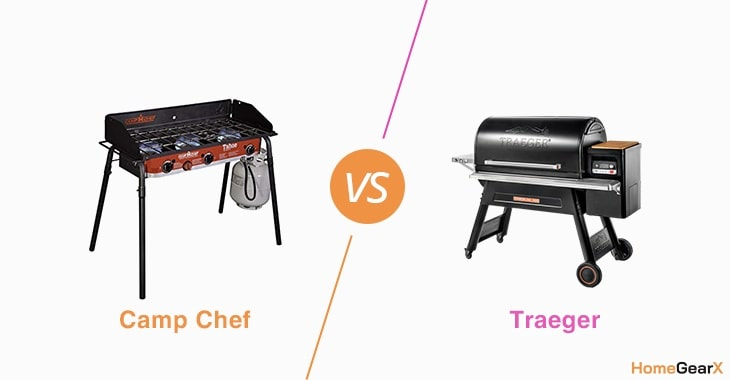 Camp Chef vs. Traeger