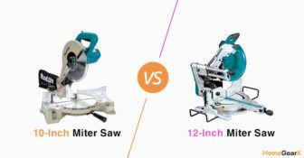 10 vs. 12-Inch Miter Saw