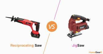 Reciprocating Saw vs. Jigsaw