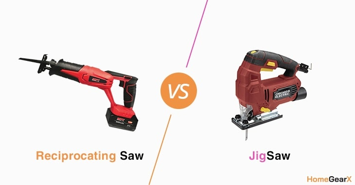 Reciprocating Saw vs. Jigsaw