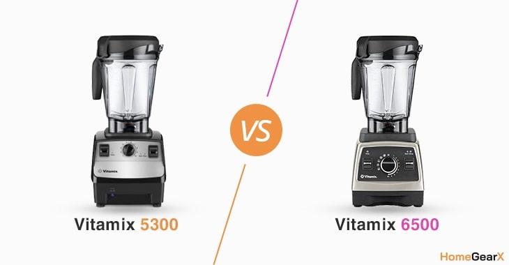 Vitamix 5300 vs. 6500