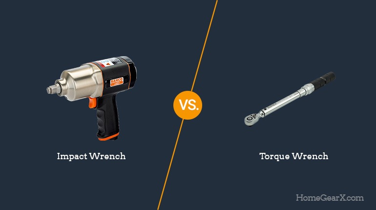 Impact Wrench vs. Torque Wrench