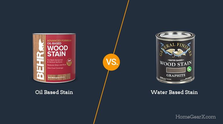Oil vs. Water Based Stain