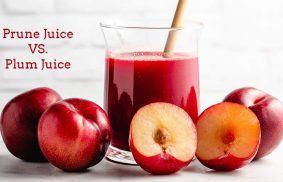 Prune Juice vs. Plum Juice