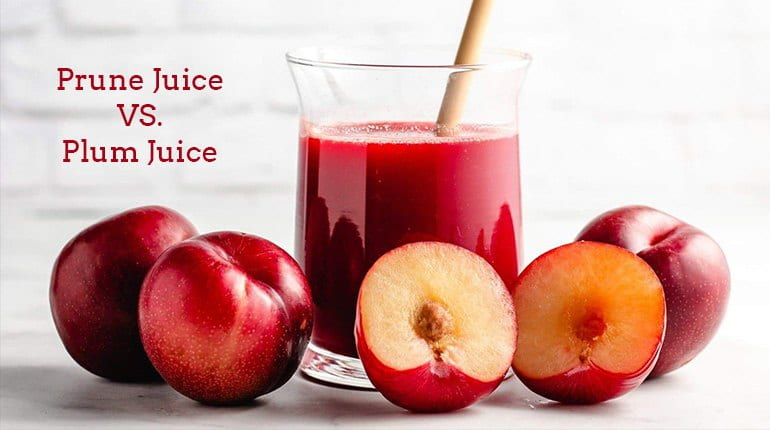 Prune Juice vs. Plum Juice